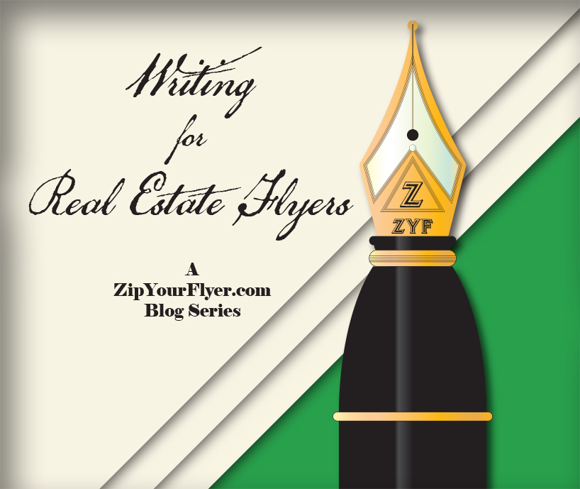 Writing For Real Estate Flyers marketing campaigns